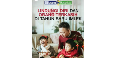Sambut Imlek 2021, Siloam Hospitals Pastikan Keluarga Indonesia Terlindungi