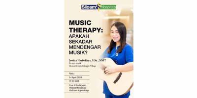 Manfaat Terapi Musik di Siloam Hospital: Menyembuhkan Stroke Hingga Depresi, Tidak Sekadar Mendengarkan Alunan Musik