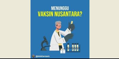 Dokter RSUP Hasan Sadikin Tunggu dan Dukung Pengembangan Vaksin Nusantara